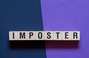 Imposter syndrome: what is it and what can you do about it?